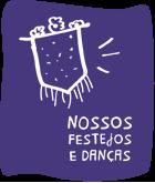 Nosso festejos e danças